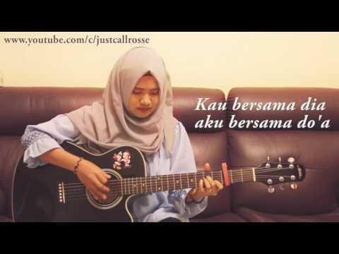 Sedih Gile Do Gadis Cantik Ni Cover Lagu Cinta Dalam Doa By Souqy