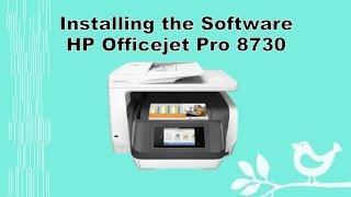 HP Officejet Pro 8710 | 8720 | 8730 | 8740 Printer Software Install  - Part 2
