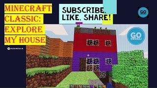 Minecraft Explore My House: Minecraft Classic | PC Online Games | Minecraft Games