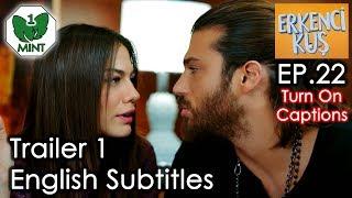 Early Bird - Erkenci Kus 22 English Subtitles Trailer 1