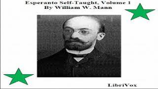 Esperanto Self-Taught with Phonetic Pronunciation, Volume 1 | William W. Mann | Book | 3/4