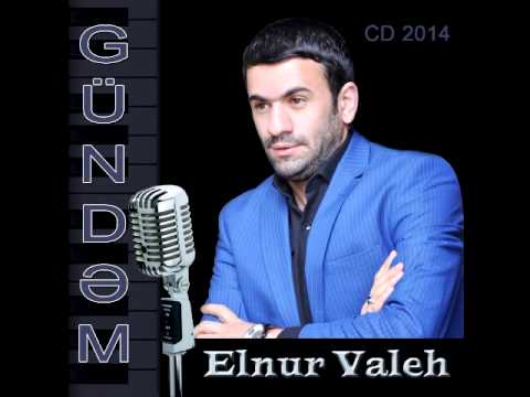 Elnur Valeh Gündəm