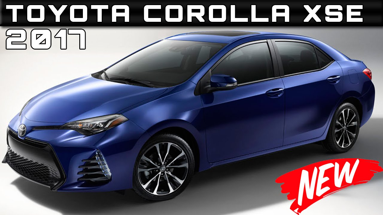 2017 toyota corolla xse review rendered price specs release date youtube. Black Bedroom Furniture Sets. Home Design Ideas