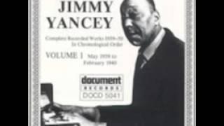 Jimmy Yancey - Yancey