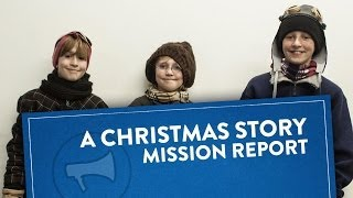 Mission Report: A Christmas Story In Real Life