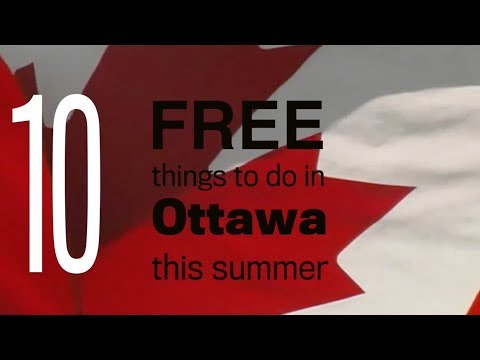10 free things to do in Ottawa this summer