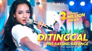 Lala Widy   Ditinggal Pas Sayang Sayange #NewMonata (Official Music Video ) #LiveConcept