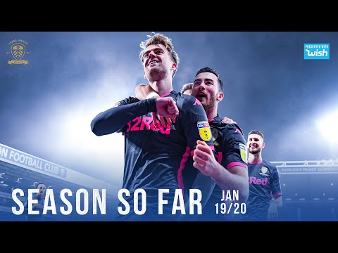 Leeds United   Season So Far 2019/20   January