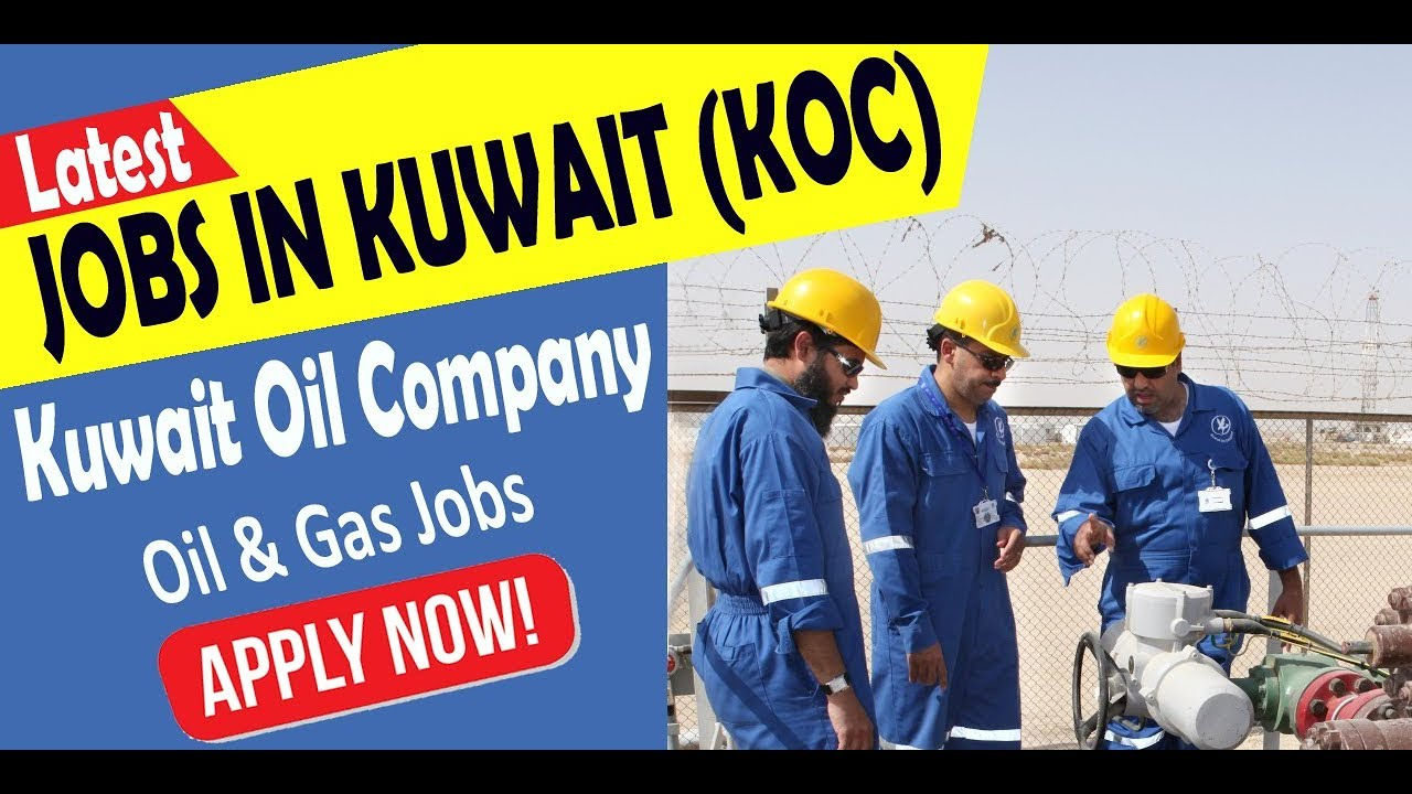 Urgent Recruitment to Kuwait Oil Company (KOC) | Apply Now