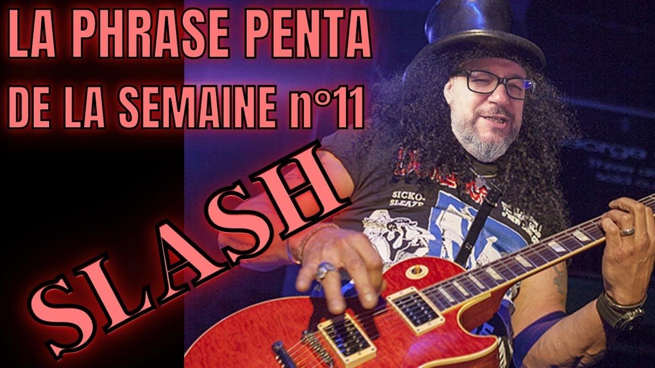 SLASH guns n roses : Apprenez La Phrase PENTATONIQUE DE LA SEMAINE #11