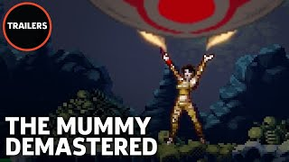 The Mummy Demastered - Teaser Trailer