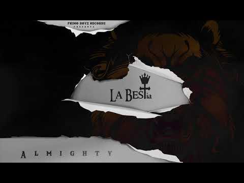 Ley De Vida - Almighty (Ft.. Miky Woodz & Juhn) | La BESTia
