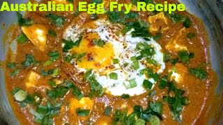 Australian Egg Fry Recipe | Australian Fry Egg | Australian Fry Egg In Hindi | ऑस्ट्रेलियन एग फ्राय