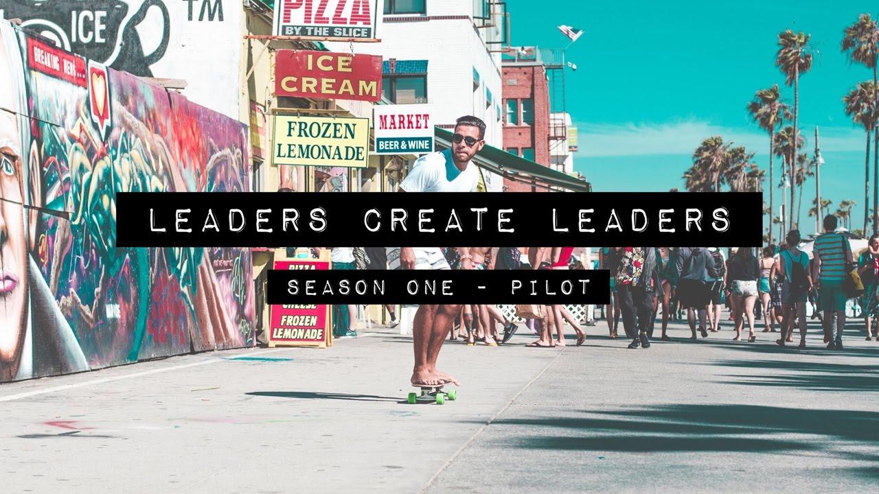 leaders create leaders pilot leaders create leaders pilot gerard adams