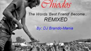 chiodos the words best friend become remixed by dj b mania