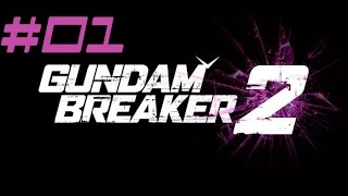 Gundam Breaker 2: Part 1