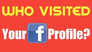 Who Viewed Your Facebook Profile | Check Who Visited Your FB Profile on Mobile