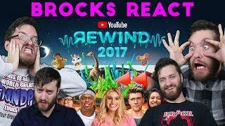 Brocks React to Youtube Rewind 2017