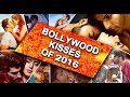 Bollywood Kisses Of 2016 video
