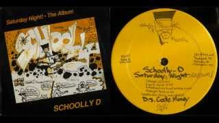 SCHOOLLY D - Saturday Night! The Album / Side A - 1986