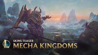 Higher   Mecha Kingdoms Skins Teaser - League of Legends