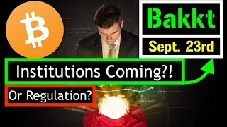 Bakkt Launch!!! | Moon? 🌙 | or ⚠️ Regulation? | Bitcoin