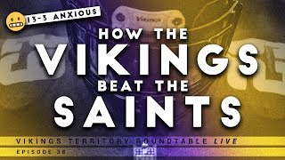 How The Vikings Beat The Saints - VT Roundtable Episode 38