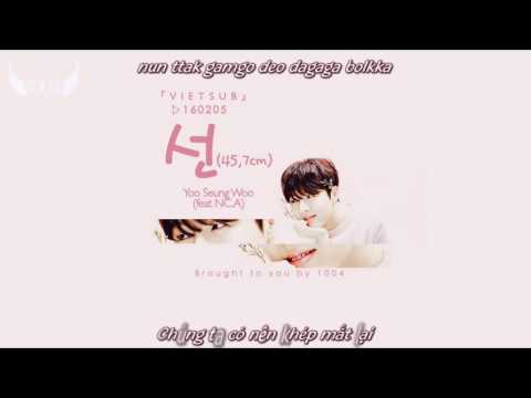 [VIETSUB+Romanization][160205][FMV Ver.] Yoo Seung Woo - 선 (45 7cm) (feat NC.A)