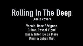 Rolling In The Deep (Adele cover) with Rose!