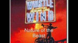 Nature of the Beast, Whistle Down the Wind