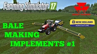 Farming Simulator 17 BALE  MAKING IMPLEMENTS #1