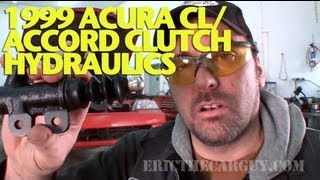Replacing Clutch Hydraulics 1999 Acura CL/Accord -EricTheCarGuy