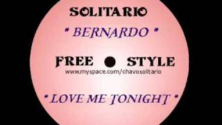 Bernardo - Love Me Tonight - latin freestyle  club mix