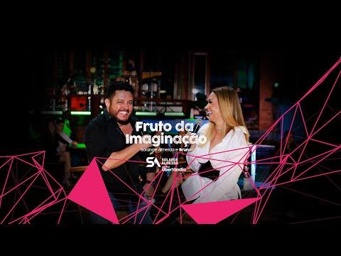Solange Almeida - Fruto Da Imaginação - Feat. Bruno - DVD Ao Vivo Em Uberlândia