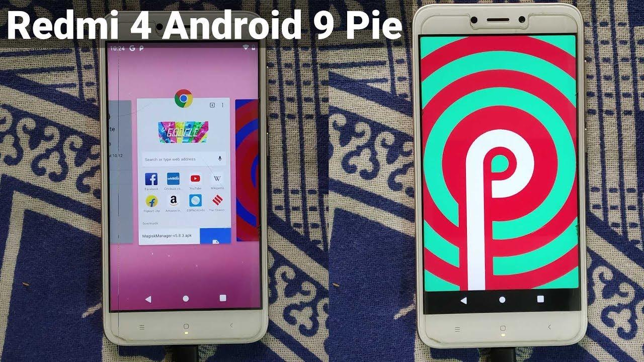 Redmi 4/4X - Android 9 0 Pie installation