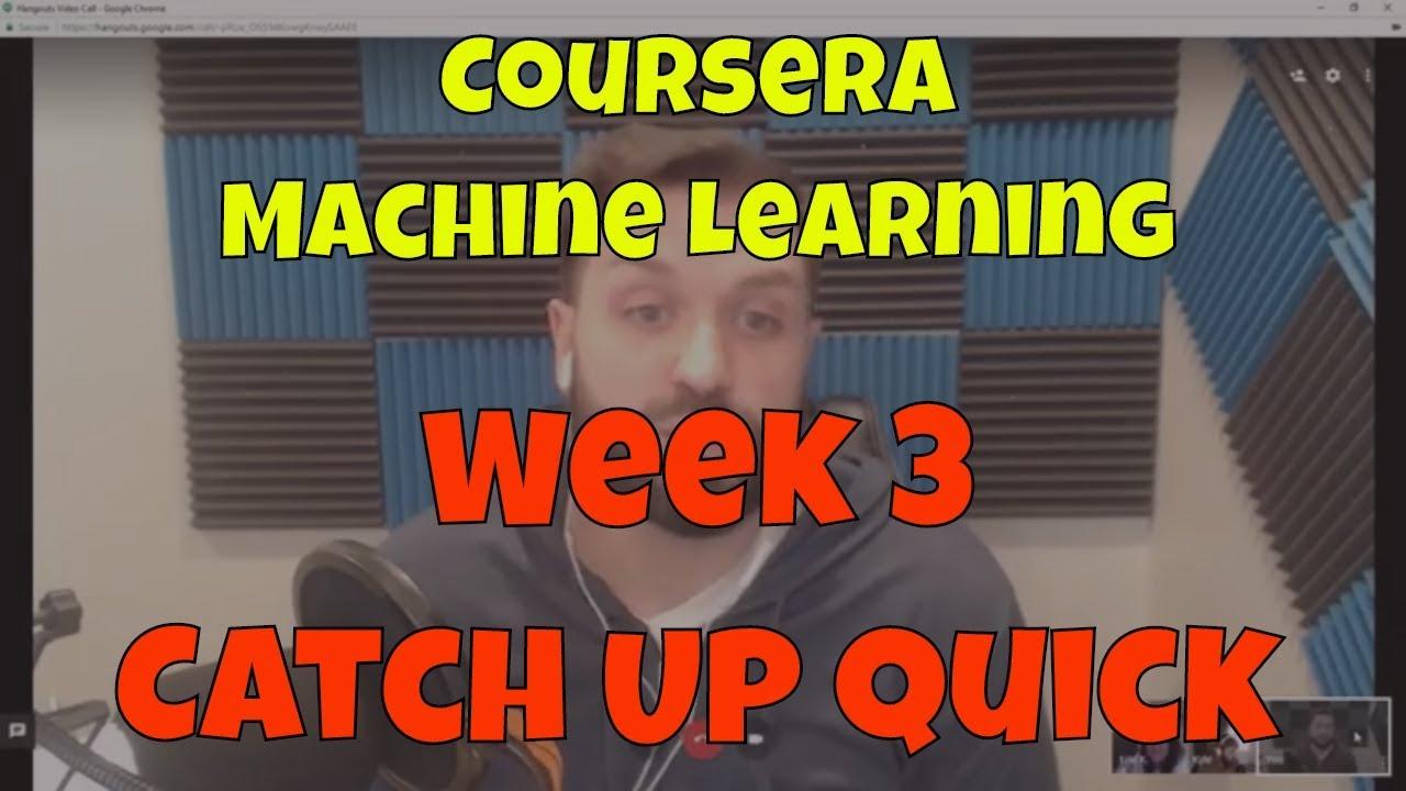 Machine Learning Week 3