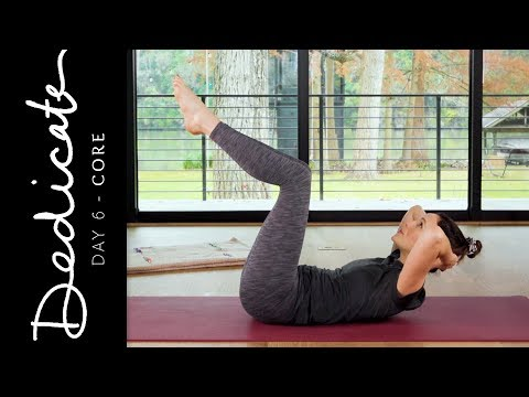 Dedicate - Day 6 - Core   |   Yoga With Adriene