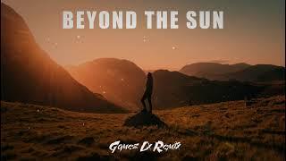 Beyond The Sun (Gomez Lx Remix)