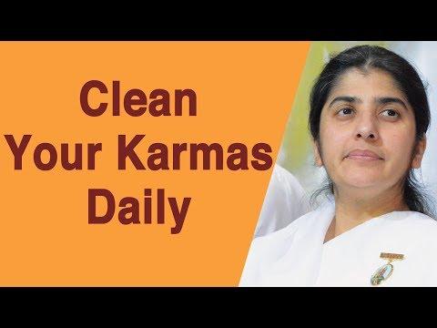 Clean Your Karmas Daily: BK Shivani