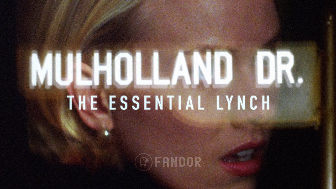 Why Mulholland Drive Is The Essential David Lynch Film