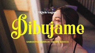 Samantha Barrón - Dibújame Feat. Nanpa Básico (Video Oficial)