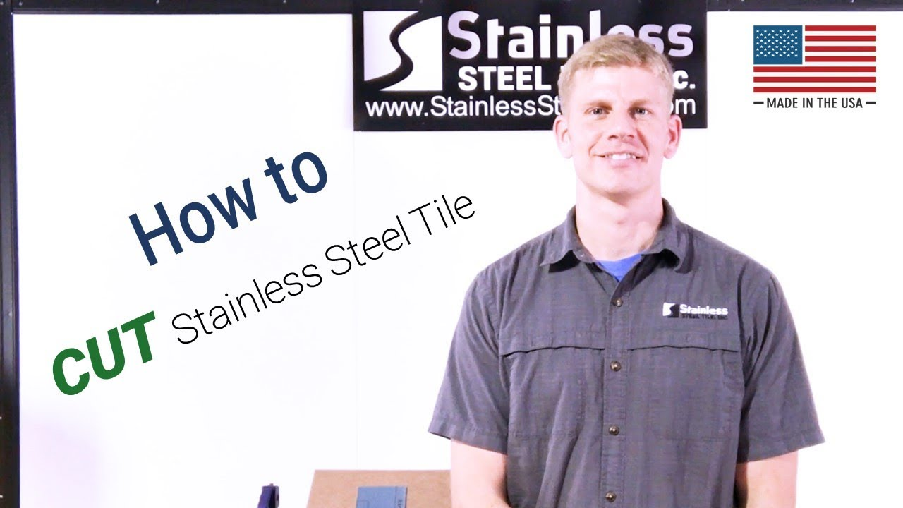 How To Cut Stainless Steel Tile