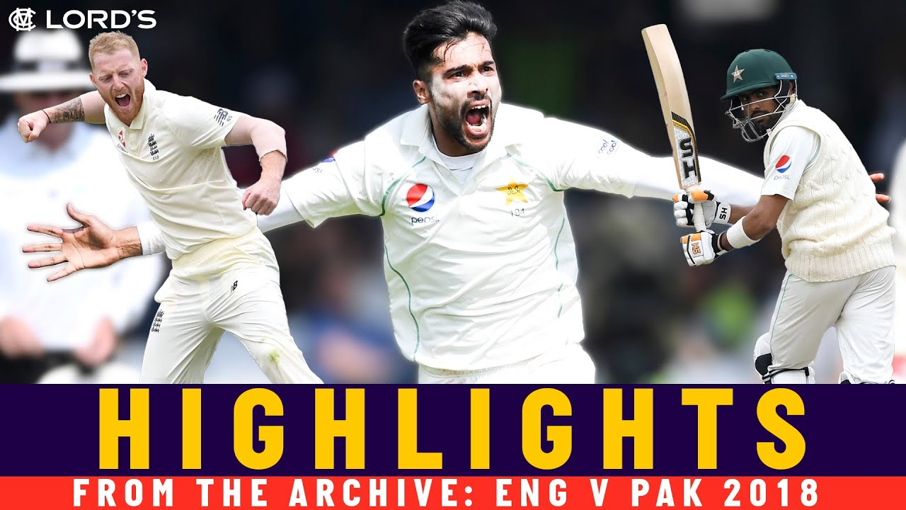 Pakistan Outplay England To Win At Lord's Again!   Classic Match   England v Pakistan 2018   Lord's