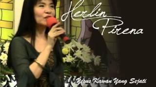Herlin Pirena - Yesus Kawan Yang Sejati