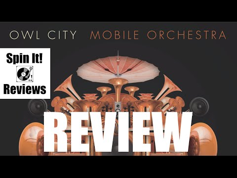Owl City - Mobile Orchestra (ALBUM REVIEW)