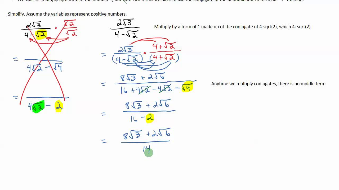 Rationalizing A Denominator With Two Terms Using The