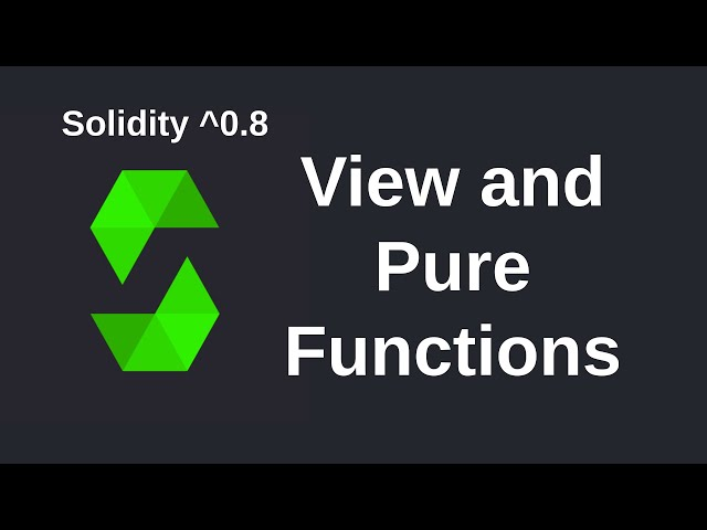 View and Pure Functions | Solidity 0.8