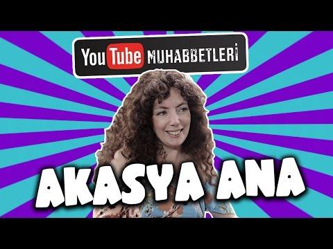 AKASYA ANA - YouTube Muhabbetleri #31
