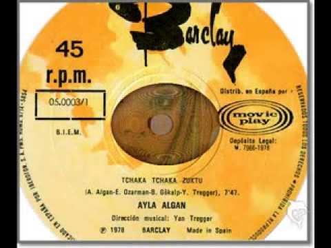 AYLA ALGAN - TCHAKA TCHAKA ZUKTU - EXTENDED 12'' - 1978