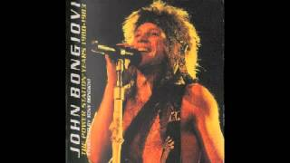 Who Said It Would Last Forever - John Bongiovi (Lyrics)